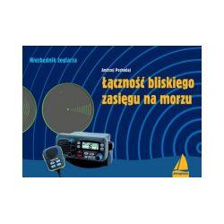 Łączność bliskiego zasięgu na morzu - Andrzej Pochodaj - Książka