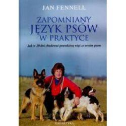 Zapomniany język psów w praktyce (oprawa miękka) - Fennell Jan - Książka