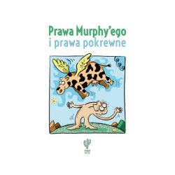Prawa Murphy'ego i prawa pokrewne - praca zbiorowa - Książka
