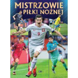 Mistrzowie piłki nożnej - praca zbiorowa - Książka