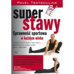 Super stawy. Sprawność sportowa w każdym wieku - Pavel Tsatsouline - Książka