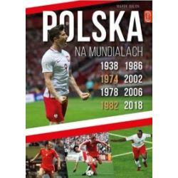 Polska na Mundialach - Marek Balon - Książka