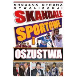Skandale sportowe i oszustwa - praca zbiorowa - Książka Pozostałe