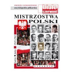 Encyklopedia piłkarska. Tom 53. Mistrzostwa Polski - Andrzej Gowarzewski - Książka Pozostałe