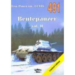 Tank Power vol. CCXVI 491 Beutepanzer vol. II - Janusz Ledwoch - Książka