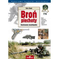 Broń piechoty. Ilustrowana encyklopedia (wyd. 2017) - Chris Chant - Książka
