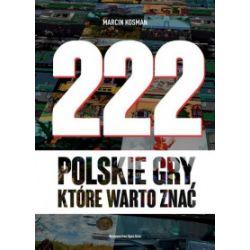 222 polskie gry, które warto znać - Marcin Kosman - Książka