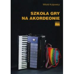 Szkoła gry na akordeonie - Witold Kulpoiwcz - Książka