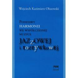 Podstawy harmonii we współczesnej muzyce jazzowej i rozrywkowej + CD - Wojciech Kazimierz Olszewski - Książka Pozostałe