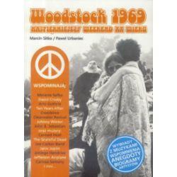 Woodstock 1969. Najpiękniejszy weekend XX wieku - Marcin Sitko, Paweł Urbaniec, Daniel Wyszogrodzki - Książka