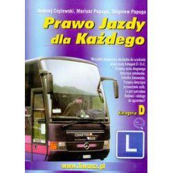 Prawo jazdy dla każdego kategoria D - Czyżewski Andrzej, Papuga Mariusz, Papuga Zbigniew - Książka