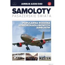 Samoloty pasażerskie świata. Tom 22. Airbus A330/340 - praca zbiorowa - Książka