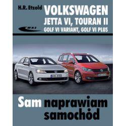 Volkswagen Jetta VI od VII 2010, Touran II od VIII 2010, Golf VI Variant od X 2009, Golf VI Plus - Etzold Hans-Rüdiger - Książka Pozostałe