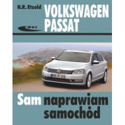 Volkswagen Passat modele 2010-2014 (typu B7). Sam naprawiam samochód - H.R. Etzold - Książka