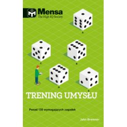 Mensa The High IQ Society. Trening umysłu - John Bremner - Książka