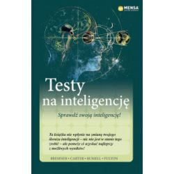 Mensa The High IQ Society. Testy na inteligencję (oprawa miękka, 400 stron, rok wydania 2018) - praca zbiorowa - Książka