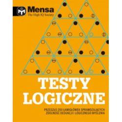 Mensa. The High IQ Society. Testy logiczne - Tim Dedopulos - Książka