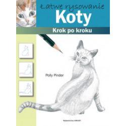Łatwe rysowanie. Koty - Polly Pinder - Książka