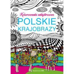 Polskie krajobrazy. Kolorowanki antystresowe - Olga Baszczak - Książka