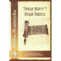 Biblia Aramejska. Targum Neofiti 1. Księga Rodzaju - Książka Pozostałe