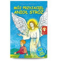 Mój przyjaciel Anioł Stróż - Przemysław Wręźlewicz - Książka