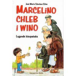 Marcelino chleb i wino. Legenda hiszpańska - Jose Maria Sanchez-Silva - Książka