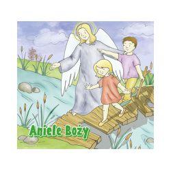 Moje pierwsze spotkanie… z modlitwą. Aniele Boży - Alicja Brzezińska, Ewelina Buczak - Książka