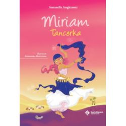 Miriam. Tancerka - Antonella Anghinoni - Książka
