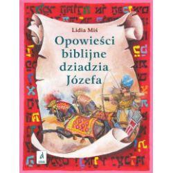 Opowieści biblijne dziadzia Józefa, część 2 - Lidia Miś - Książka Zagraniczne