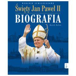 Święty Jan Paweł II. Biografia - Marek Balon - Książka