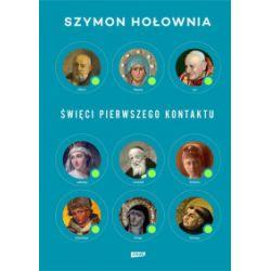Święci pierwszego kontaktu - Szymon Hołownia - Książka Pozostałe