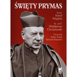 Święty Prymas - praca zbiorowa - Książka