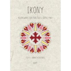Ikony. Kolorowanki dla modlitwy i odpoczynku - Toivo Heinimaeki, Jaakko Heinimaeki - Książka