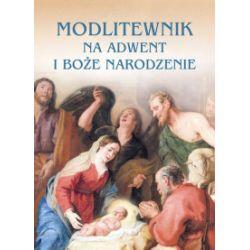 Modlitewnik na Adwent i Boże Narodzenie - praca zbiorowa - Książka