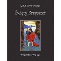 Modlitewnik. Święty Krzysztof - Sylwia Chaberka - Książka Pozostałe