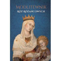 Modlitewnik róż różańcowych - Jerzy Stranz - Książka