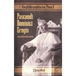 Pascendi Dominici Gregis (O zasadach modernistów) - Pius X papież - Książka Pozostałe