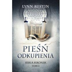 Pieśń Odkupienia - Lynn Austin - Książka