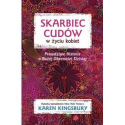 Skarbiec cudów w życiu kobiet - Karen Kingsbury - Książka Pozostałe