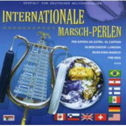 Deutsche Militärkapellen: Internationale Marschperlen