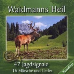 Various: Waidmanns Heil-Jagdsignale,Märsche/+ Pozostałe