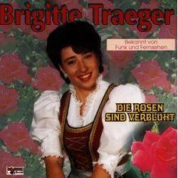 Traeger, B: Rosen sind verblüht Pozostałe