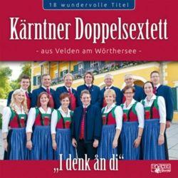Kärntner Doppelsextett: I denk an di Płyty kompaktowe