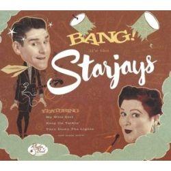 Bang! Its The Starjays (Lim.Ed.) Zagraniczne