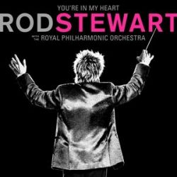 Youre In My Heart:Rod Stewart with RPO