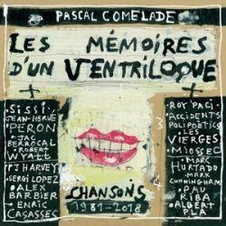 Les Mmoires dun Ventriloque (Chansons 1981-2018)