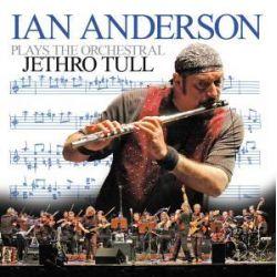 Ian Anderson Plays The Orchestral Jethro Tull Muzyka i Instrumenty