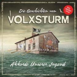 Geschichten Von Volxsturm-Akkorde Unserer Jugend Pozostałe