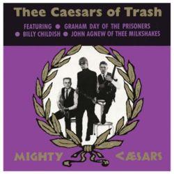 Thee Caesars Of Trash Zagraniczne