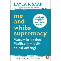 Me and White Supremacy – Warum kritisches Weißsein mit dir selbst anfängt Pozostałe